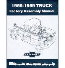 100 1955 Chevy Truck Parts 1956 1957 1958 1959 Factory Assembly Manual EBay