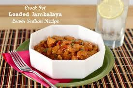 jambalaya crock pot recipe crock pot loaded jambalaya low sodium