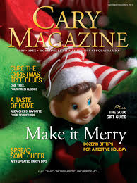 Crab Pot Christmas Trees Raleigh by Cary Magazine Nov Dec 2016 By Cary Magazine Issuu