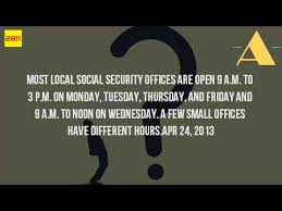 What Time Does The Social Security Administration Open