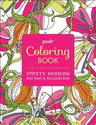 Posh Coloring Book Pretty Designs For Fun Relaxation