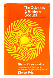 the odyssey in modern the odyssey a modern sequel nikos kazantzakis kimon friar