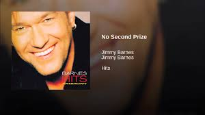 No Second Prize Jimmy Barnes Lyrics When Your Love Is Gone Jimmy Barnes Vevo Letras Ep1 No Second Prize Cover By Fel Lafa Youtube A Day On The Green A Jukebox Of Hits Photos Daily Liberal Album Bio For Working Class Man Remastered David Nicholas Mix Touch Of Fumbles Worst Moment Achievement Award Medal Place Silver 1996 Version Driving Wheels Karaoke 19 Best Barnsey Cold Chisel Images On Pinterest Barnes You From Me