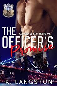 The Officers Promise Brothers In Blue 1