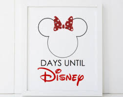 Disney Vacation Days Until Countdown Disneyland World Minnie Mouse Gift Home Printable Wall Art INSTANT DOWNLOAD DIY