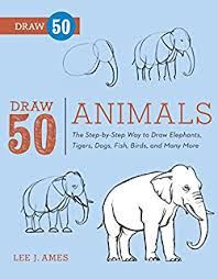 Draw 50 Animals The Step By Way To Elephants Tigers