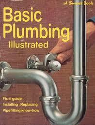Basic Plumbing Illustrated by Sunset Magazines & Books
