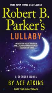 Robert B Parkers Lullaby Spenser Series