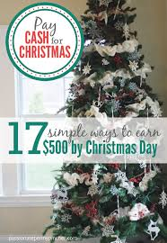 Kroger Christmas Trees 2015 by Pay Cash For Christmas 17 Simple Ways To Earn 500 By Christmas