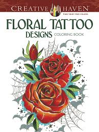 Creative Haven Floral Tattoo Designs Coloring Book
