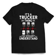 100 Funny Truck Driver Jokes ItS Er Thing New Mens Shirt New Tee