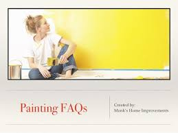 Monk s Home Improvements Painting FAQs