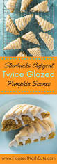 Starbucks Pumpkin Bread Recipe Pinterest by Best 25 Pumpkin Scones Starbucks Ideas On Pinterest Pumpkin