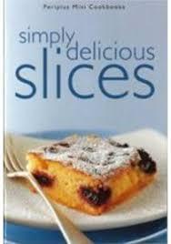 Periplus Mini Simply Delicious Slices Books Kinokuniya