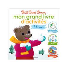 Le Grand Livre Dactivités Dhiver Petit Ours Brun Pour Enfant De 2
