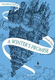 A Winters Promise Book One Of The Mirror Visitor Quartet