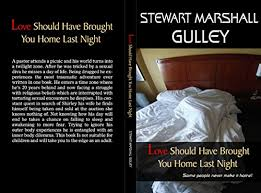 Love Should Have Brought You Home By Gulley Stewart Marshall