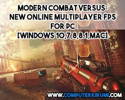 modern combat free install modern combat versus for pc windows 10 8 8 1