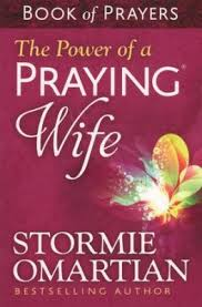 The Power Of A Praying Wife Book Prayers
