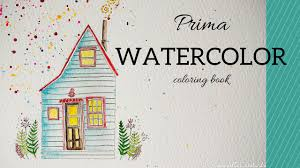 Prima Watercolor Coloring Book With You I Am Home