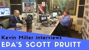 100 Kevin Pruitt Miller Interviews EPA Administrator Scott June 5 2018