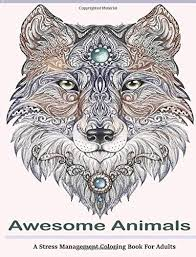 2 Awesome Animals Adult Coloring Books A Stress Management C