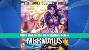 FREE DOWNLOAD Mermaids A Mermaid Coloring Book With Mythical Ocean Goddesses Enchanting Sea