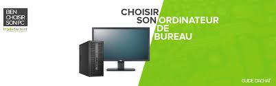 achat ordinateur de bureau guide d achat choisir un ordinateur de bureau trade discount