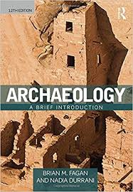 Archaeology A Brief Introduction 12th Edition