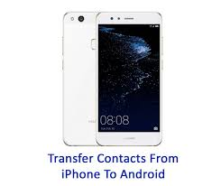 How To Transfer Contacts From iPhone To Android Without PC