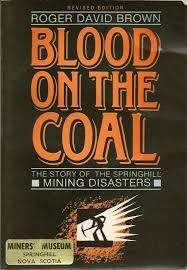Blood On The Coal PB 1990 Nova Scotia Springhill Mine