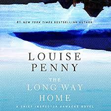 Amazon The Long Way Home Chief Inspector Gamache Book 10