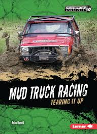 100 Mud Truck Pics Racing Tearing It Up Dirt And Destruction Sports Zone