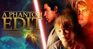A Phantom Edit Star Wars Prequel Fan Review