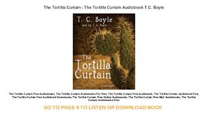 Sparknotes Tortilla Curtain Chapter 3 by The Tortilla Curtain Audiobook Free Memsaheb Net