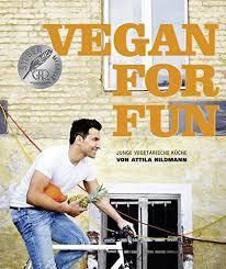 vegan for vegane küche die spass macht diät