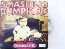 Setlist Smashing Pumpkins by Smashing Pumpkins Cherub Rock Single U2013 Every Record Tells A Story