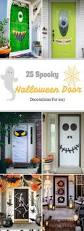 Outrageous Cubicle Birthday Decorations by Best 25 Diy Halloween Front Door Decorations Ideas On Pinterest