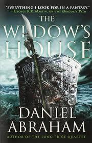 The Widows House Dagger And Coin Daniel Abraham 9780316203982 Amazon Books
