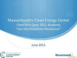 A Translational Innovation Forum Ppt Ppt Massachusetts Clean Energy Center Cleantech Open 2011 Academy