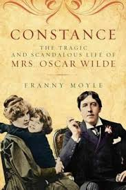 Constance The Tragic And Scandalous Life Of Mrs Oscar Wilde
