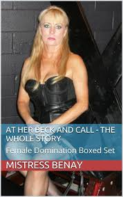 Full Length Novel Which Details Mistress Benays Exciting Sessions With Slaves And Her Slave Husband