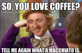 Condescending Wonka Coffee Snob