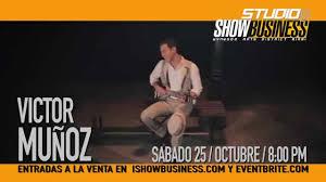 100 Munoz Studio VICTOR MUNOZ STUDIO SHOW BUSINESS OCT 25 YouTube