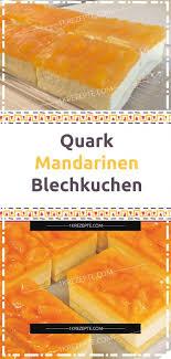 quark mandarinen blechkuchen 1k rezepte