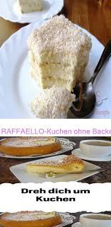 raffaello kuchen ohne backen top rezepte de dreh dich um