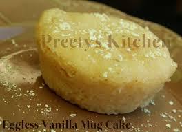 Preety s Kitchen Eggless Vanilla Mug Cake Single Serving Dessert