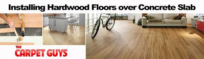 Installing Laminate Floors Over Concrete by How Do I Install A Hardwood Floor On Concrete Slab The Carpet Guys
