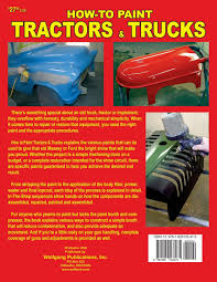 100 How To Paint A Truck To Tractors S Home Shop Timothy Remus