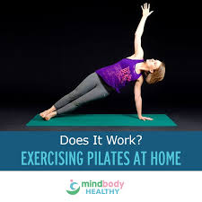 Exercising Pilates At Home Does It Work Mind Body Healthy